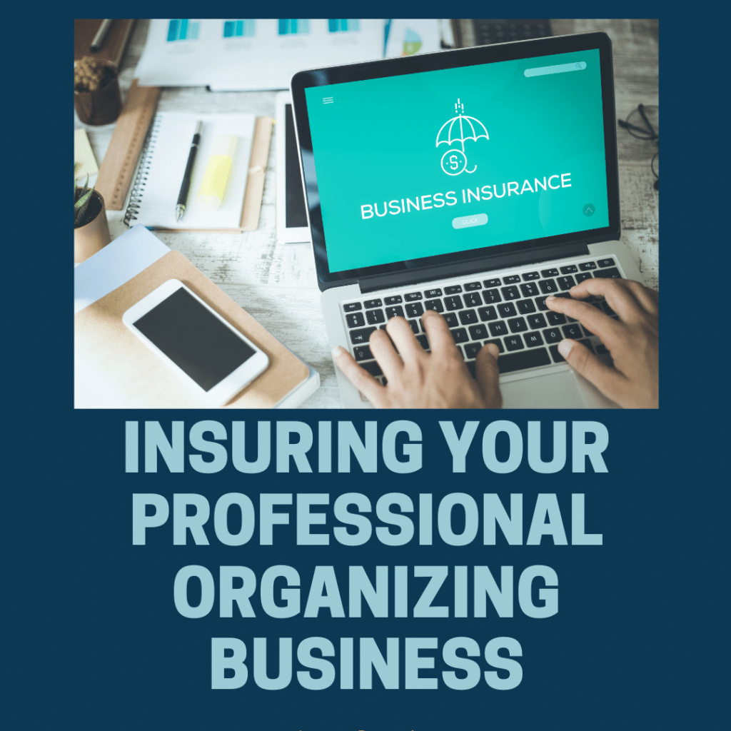 Photo Insuring Your Professional Organizing Business